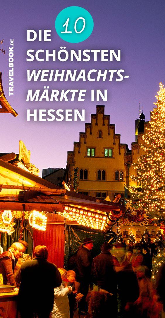 Die Schönsten Weihnachtsmärkte In Hessen