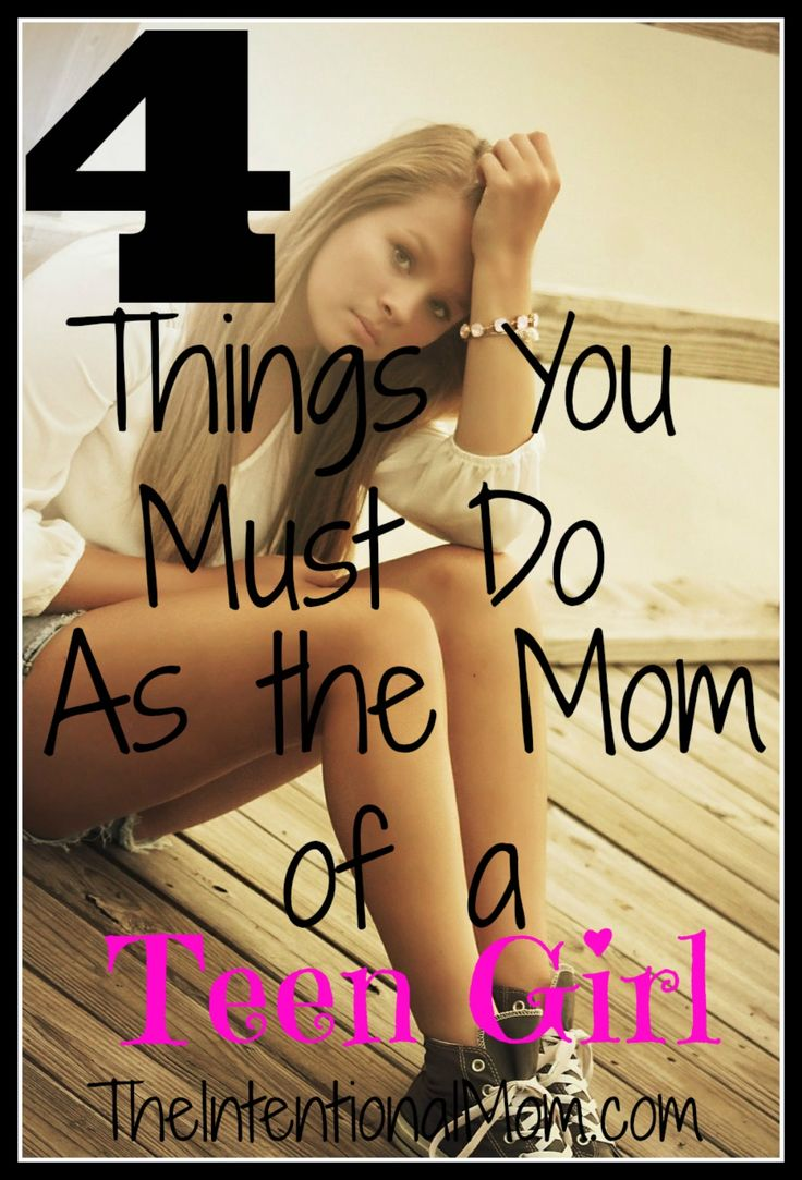 Do you know the 4 things you must do as the mom of a teen girl? Teen girls need special tlc, but as moms we can do these 4 things and make a big difference!