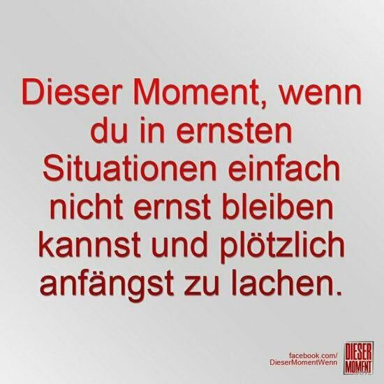 Dieser Moment, wenn...