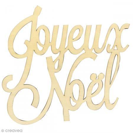 Texte Joyeux Noël en bois à décorer - 30 cm http://www.creavea.com/texte-joyeux-noel-en-bois-a-decorer-30-cm_boutique-acheter-loisirs-creatifs_69603.html