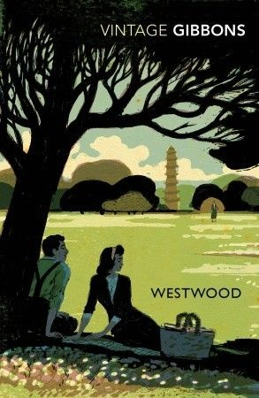 Westwood by Stella Gibbons - This author is a wonderful surprise. I know many people know about her, but she's new to me since moving to England.