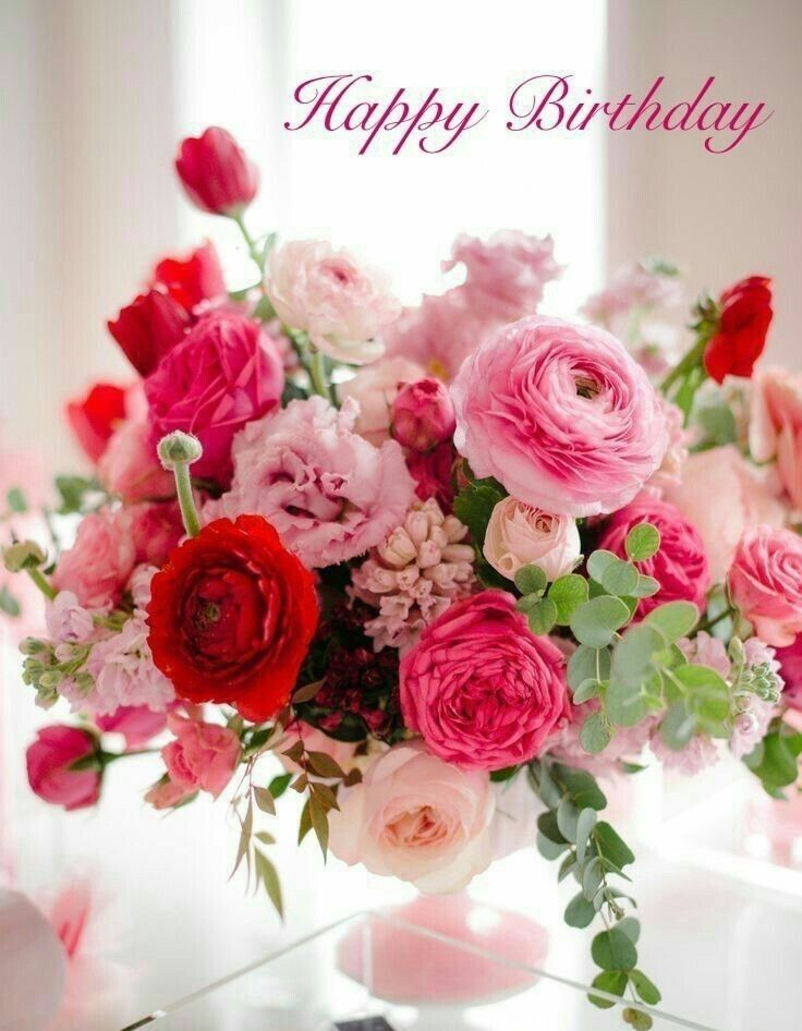 Pin By Deb Miller On Happy Birthday Quotes Flowers Beautiful