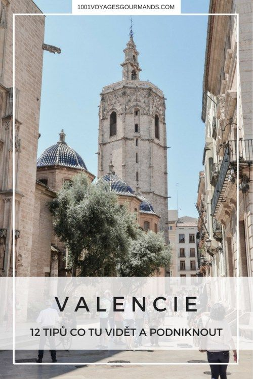 12 tipů, co vidět a podniknout ve Valencii