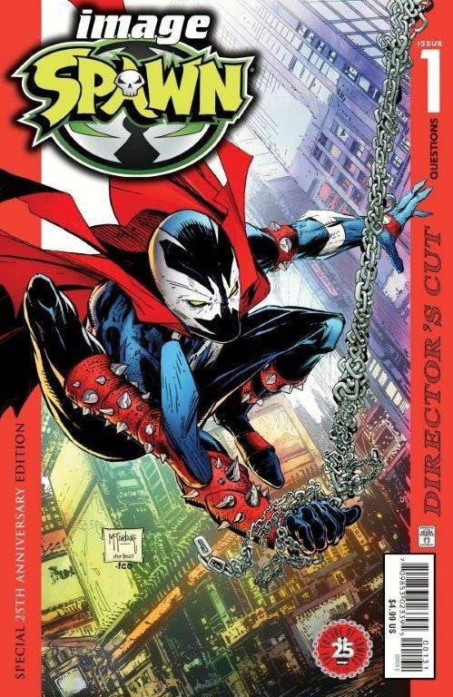 Image Comics is pleased to announce that the special SPAWN #1: DIRECTOR'S CUT EDITION by comics legend and Image Comics President, Todd McFarlane, is being fast-tracked for a special reprint.