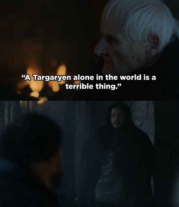 In the next episode, Sam and Maester Aemon discuss Daenerys's situation. Aemon's comment that a lone Targaryen is a terrible thing is immediately followed by Jon Snow entering the room.