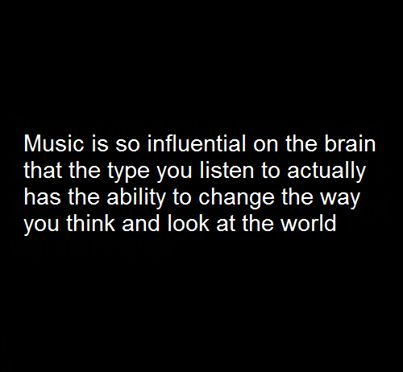 the influence of music on mind Music has a vast influence over the nations and peoples on this planet it has been used in every culture,  the effect of music on the human body and mind.