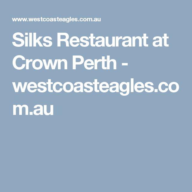 Silks Restaurant at Crown Perth - westcoasteagles.com.au
