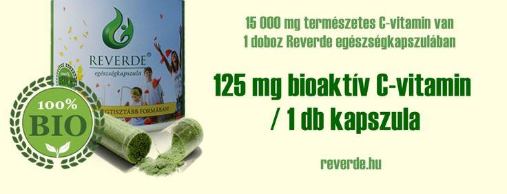 Pár szó a valódi C-vitaminról! - Reverde egészségkapszula - Immunerősítés, allergia, búzafülé, búzacsíra