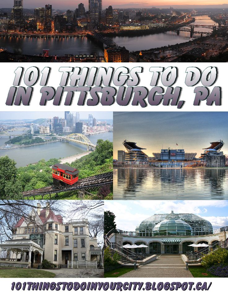 101 Things to Do...: 101 Things to Do in Pittsburgh Pa. Need to do 62