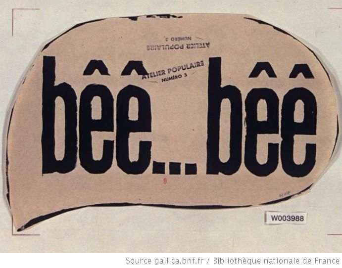 [Mai 1968]. Bêê...bêê. Atelier populaire numéro 3 (affiche texte) : [affiche] / [non identifié] - 1