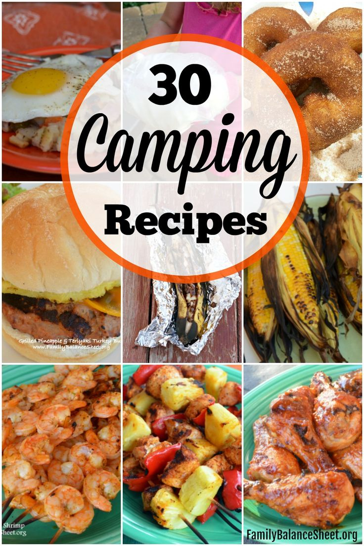 30 creative Camping Recipes: Choose from burgers and kabobs to hearty breakfast ideas and sweet treats. You'll find a variety for your next camping trip.