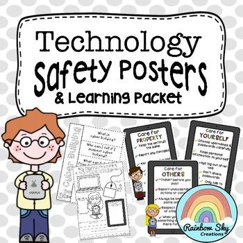 Technology Safety Posters & Learning Packet. A learning pack on digital citizenship. It includes safety posters and 10 learning activities. which focus on key safety factors when working online, cyberbullying and how to take care of hardware at school.~ Rainbow Sky Creations ~