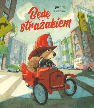 Będę strażakiem-Greban Quentin