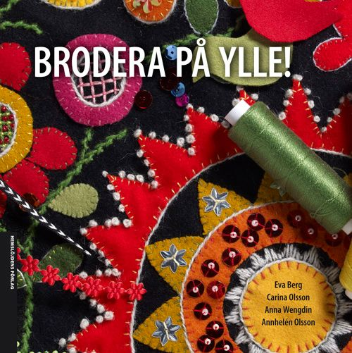 Book Title: Brodera Pa Ylle ~ Various artist & stitchers inside ~ This is a Swedish Embroidery book & I want it!