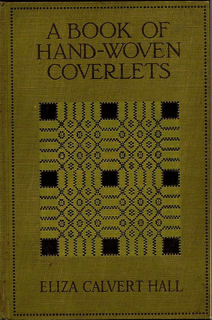 Practicall--Hall--A Book of Hand-Woven Coverlets | Flickr - Photo Sharing!
