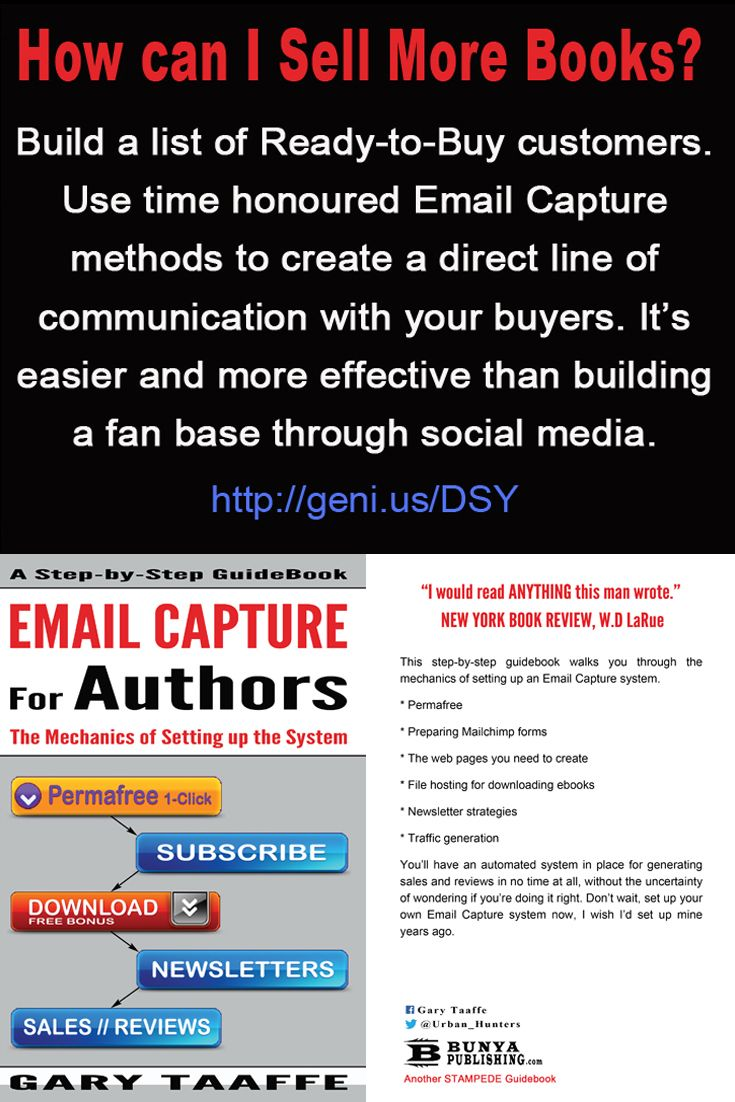 Email capture for authors.  A how to guide. http://www.amazon.com/dp/B00UNFW3EI http://bunyapublishing.com/ https://www.pinterest.com/garytaaffe/