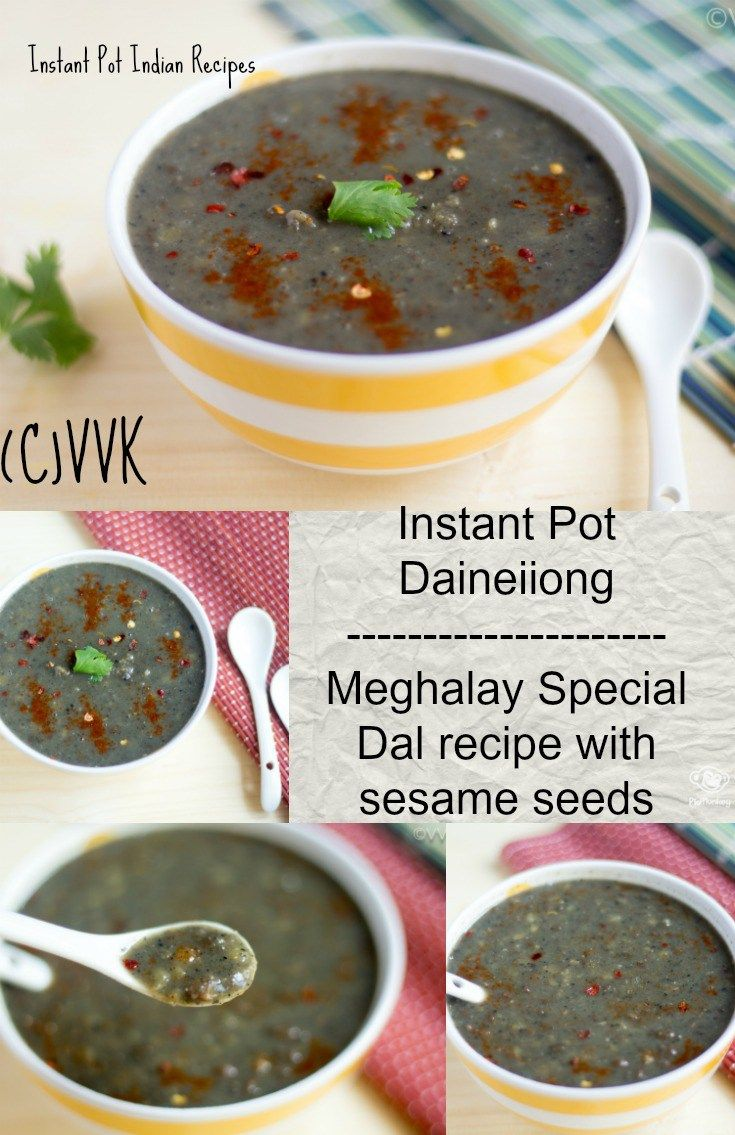 Meghalaya style dal prepared with lentils (I used brown masoor dal and toor dal) and black sesame seeds.
