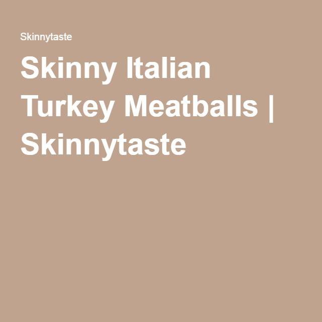 17 Best ideas about Italian Turkey Meatballs on Pinterest ...