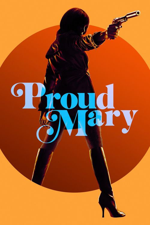 Proud Mary Full Movie Online | Download Free Movie | Stream Proud Mary Full Movie Online | Proud Mary Full Online Movie HD | Watch Free Full Movies Online HD | Proud Mary Full HD Movie Free Online
