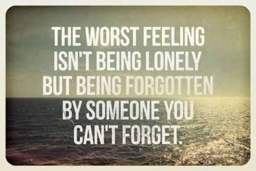 The worst feeling isn't being lonley