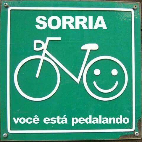 Sorria, você está pedalando.