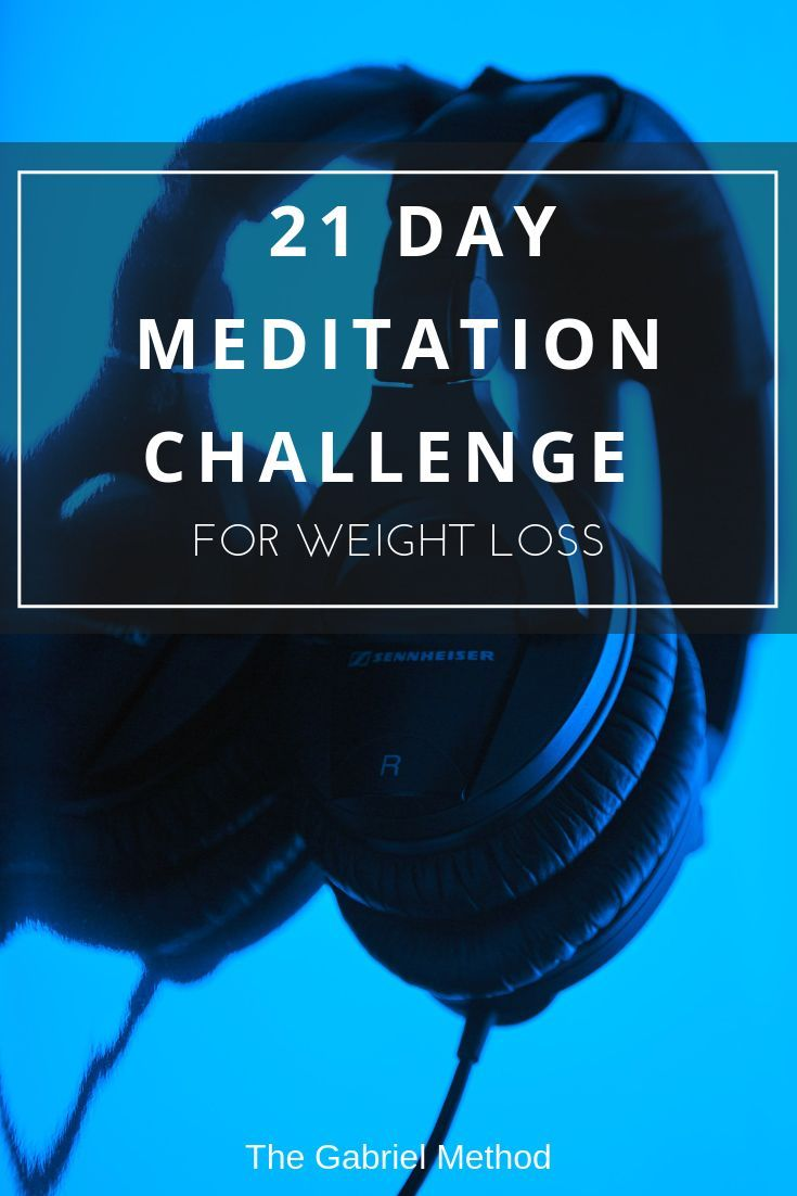 Join the 21 Day Meditation for weight loss Challenge