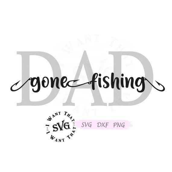 Download Dad Svg Fathers Day Svg Father Svg Gone Fishing Svg Etsy Dad Svg Father S Day Fathers Day Svg Dad Svg