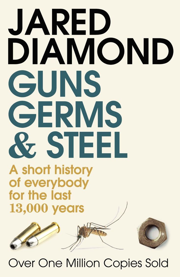 Guns, Germs And Steel  The Fate Of Human Societies  Jared Diamond