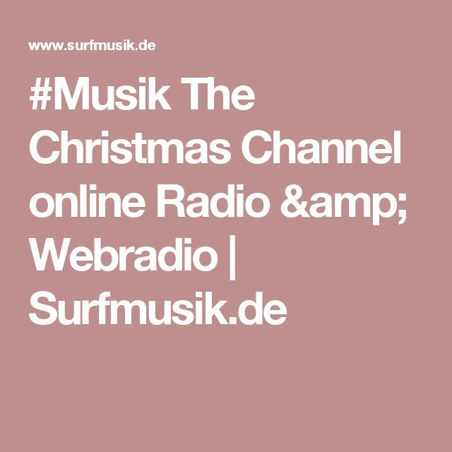 #Musik The Christmas Channel online Radio & Webradio   Surfmusik.de