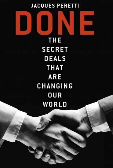 What if the way we understand our world is wrong and it isn't politicians and events that shape our lives, but secret deals? Investigative journalist Jacques Peretti lets you into the secret.
