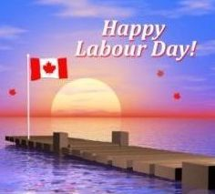 Have a Safe and Happy Labour Day Weekend! - http://leslieblais.com/2013/08/30/have-a-safe-and-happy-labour-day-weekend/