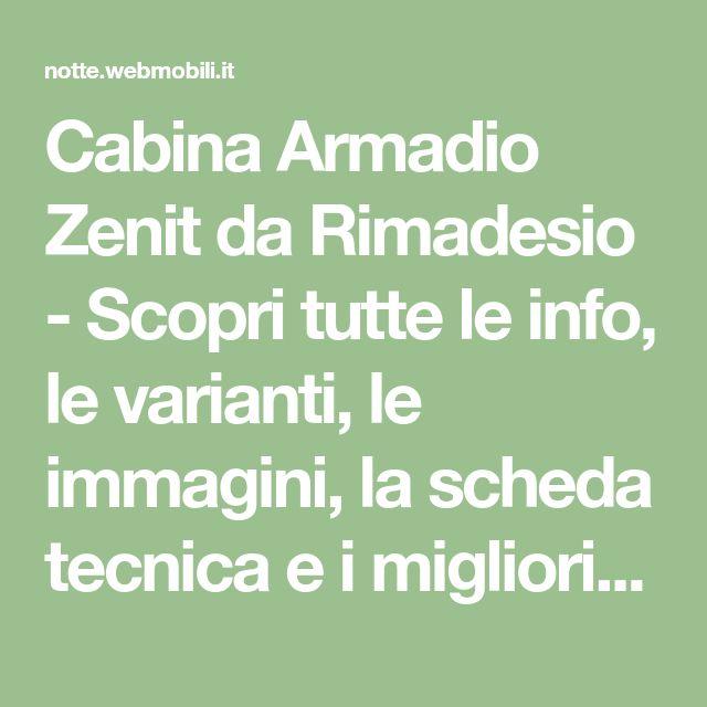Cabina Armadio Zenit da Rimadesio - Scopri tutte le info, le varianti, le immagini, la scheda tecnica e i migliori rivenditori di Cabina Armadio Zenit su Designbest