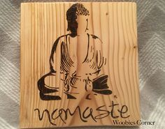 Namaste sign, Namaste wood sign, Buddha sign, Buddha wood sign, Namaste with Buddha, wood burned buddha sign, yoga sign, meditation sign