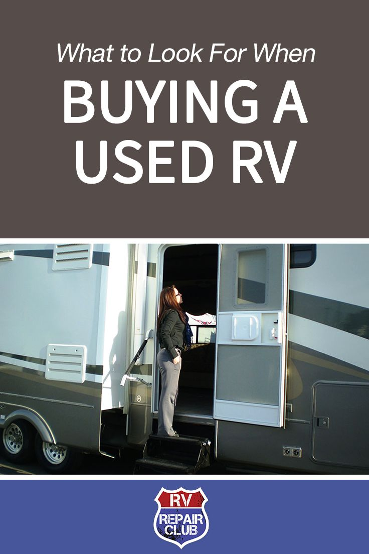 Tips for Buying a Used RV: What to Look For | RV Repair Club