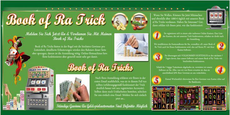 Ichmeldetemich auf http://bookofratricks.eu an und wollteesmitdemangepriesenen Book of Ra Trick mal versuchen! Book of Ra spielen war mirjanochausvergangenerZeitbekannt, aberdieserTrick übertrafwirklichallemeineErwartungen, die ichhatte. Ichhattenämlichscheinbarsoebeneinen Book of Ra Trick entdeckt, mitdemichschonnacheinerhalbenStundemehrals 160 Euro verdienthatte.