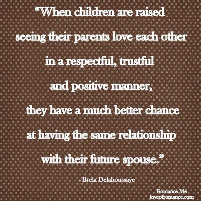 I'll love you forever for what my husband has taught our children by his steadfast and loving example. <3