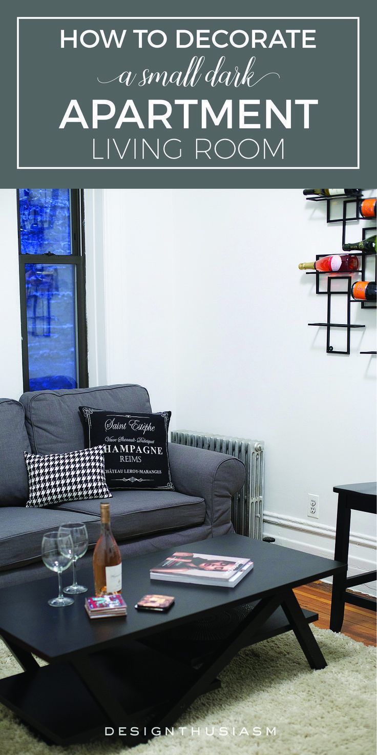 How To Decorate A Small Dark Living Room Living Room Decor On A Budget Urban Apartment Decor Dark Living Rooms
