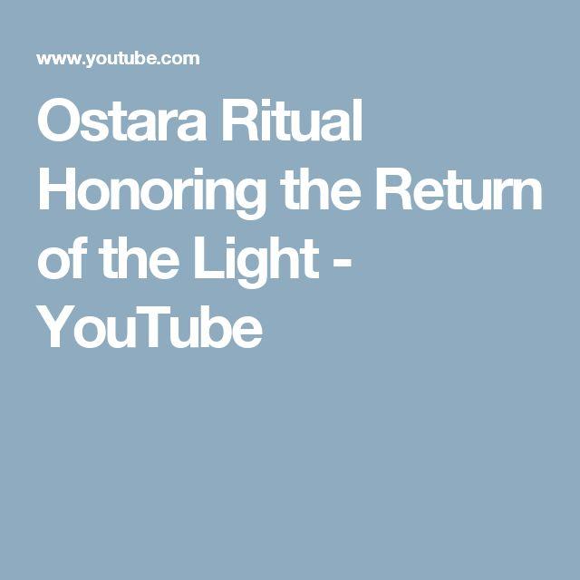 Ostara Ritual Honoring the Return of the Light - YouTube