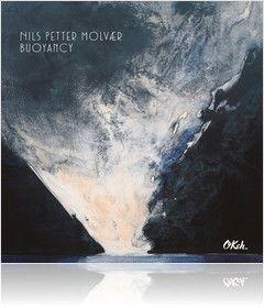 Nils Petter Molvær - Buoyancy 02.09.2016 (Spotify)