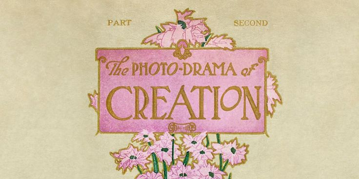 A sign advertising the Photo-Drama of Creation Click pic for link to article about the movie and it's history!