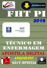 Apostila Digital Concurso FHT Teresina PI Tecnico em Enfermagem 2016