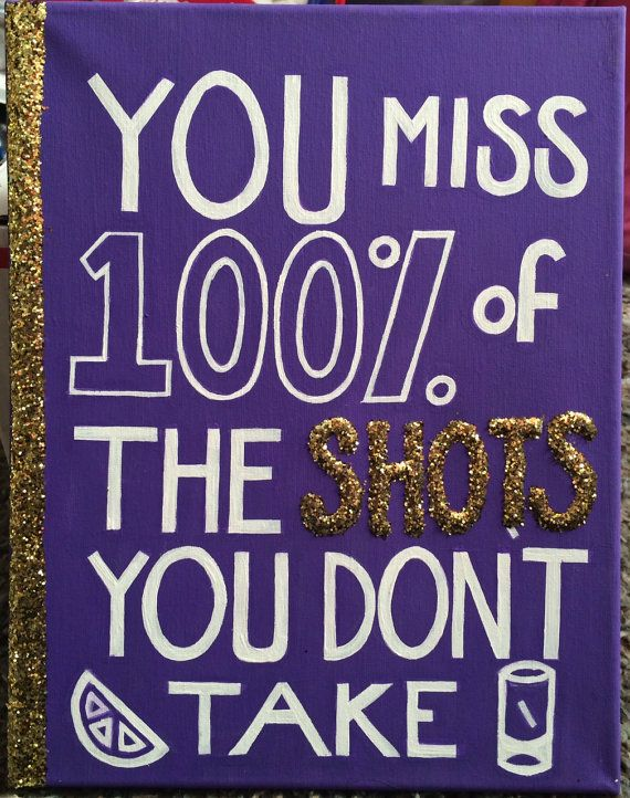 Glitter College Dorm/Room Decorative Canvas: You Miss 100% of the Shots You Don't Take