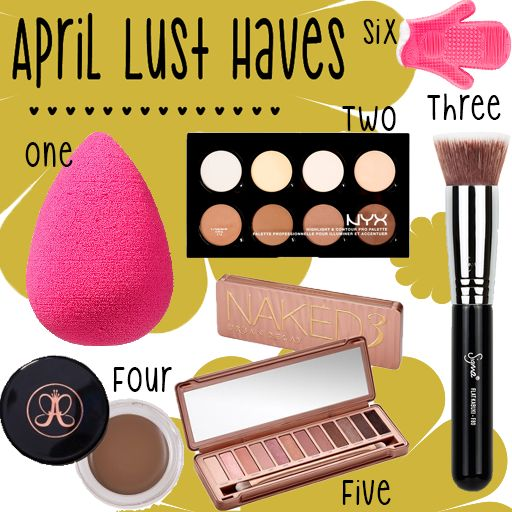 APRIL BEAUTY LUST HAVES   Frankly Charlie  Sephora Beauty Blender NYX Contour Palette Urban Decay Naked 3 Anastasia Beverly Hills Dipbrow Pomade Sigma F80 Cleaning Glove
