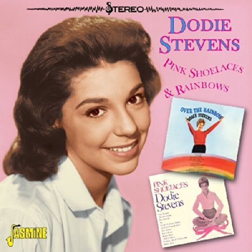 Dodie Stevens - Shoelaces & Rainbows