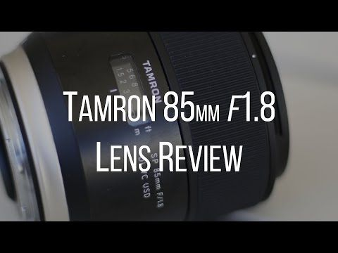 Tamron 85mm f/1.8 Di VC USD Lens Review - Orms Connect