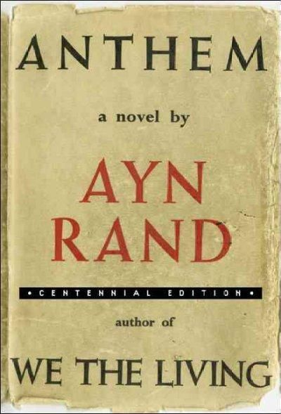Life mandates in the book anthem by ayn rand