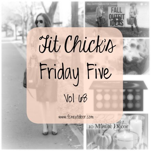 Fit Chick's - Friday Five - Vol 68 - Give Thanks!
