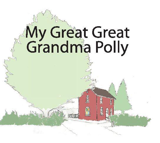 My Great Great Grandma Polly