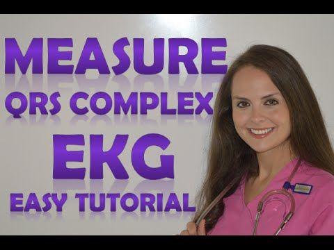 How to Measure the QRS Complex on EKG Strip | How to Interpret EKG Strips