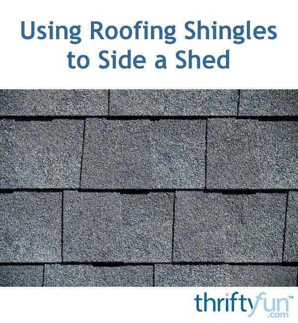 Using Roofing Shingles To Side A Shed Roof Shingles Shed Shingling